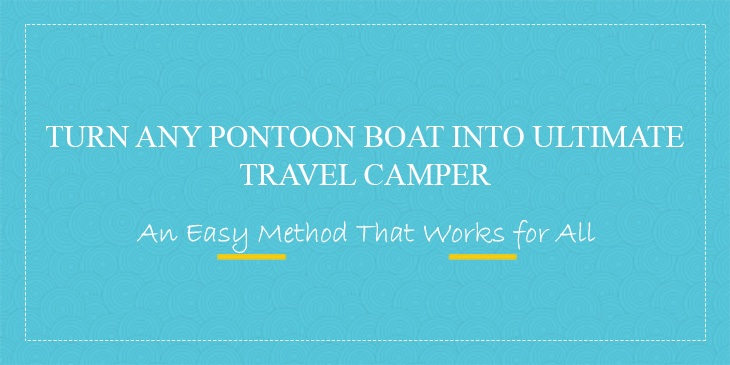 Travel-Camper-Pontoon-Boat