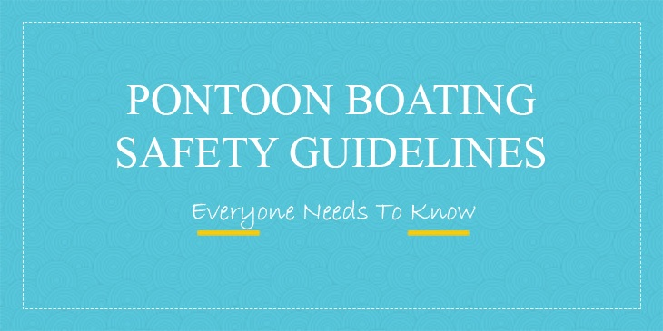 Pontoon-Boating-Safety-Guidelines