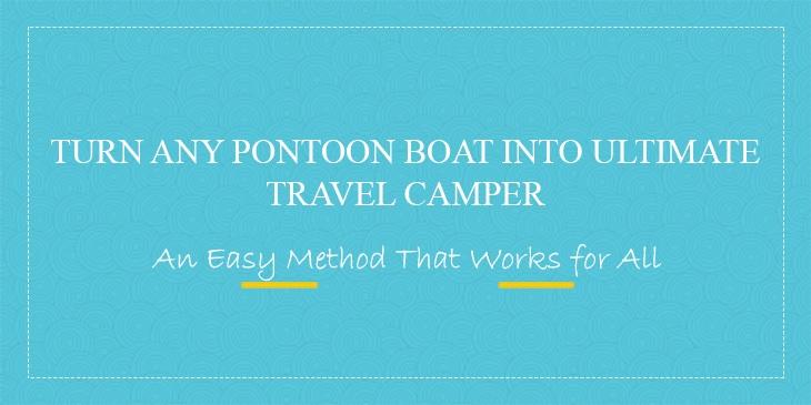 Travel-Camper-Pontoon-Boat